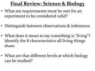 Final Review: Science & Biology