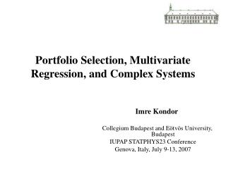 Portfolio Selection, Multivariate Regression, and Complex Systems