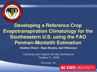 Developing a Reference Crop  Evapotranspiration  Climatology for the Southeastern U.S. using the FAO Penman- Monteith
