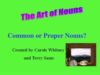 Common or Proper Nouns?