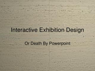 Interactive Exhibition Design