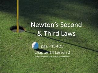 Newton's Second  & Third Laws