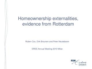Homeownership externalities, evidence from Rotterdam