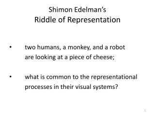 Shimon Edelman's Riddle of Representation