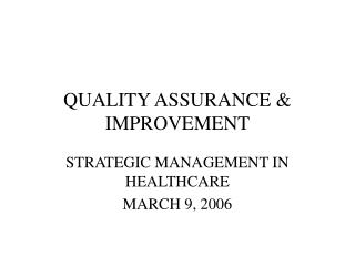 QUALITY ASSURANCE & IMPROVEMENT