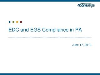 EDC and EGS Compliance in PA