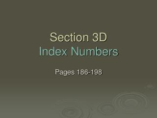 Section 3D Index Numbers