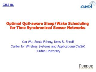 Optimal QoS-aware Sleep/Wake Scheduling for Time Synchronized Sensor Networks