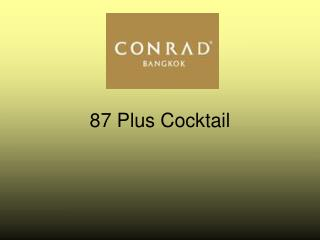 87 Plus Cocktail