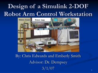 Design of a Simulink 2-DOF Robot Arm Control Workstation