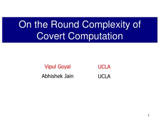 On the Round Complexity of Covert Computation