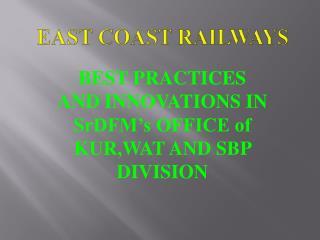 EAST COAST RAILWAYS