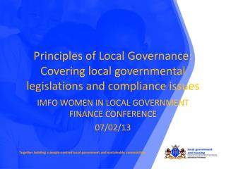 Principles of Local Governance: Covering local governmental legislations and compliance issues