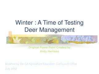 Winter : A Time of Testing Deer Management