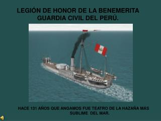 LEGIÓN DE HONOR DE LA BENEMERITA  GUARDIA CIVIL DEL PERÚ.