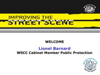 WELCOME Lionel Barnard WSCC Cabinet Member Public Protection