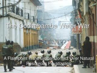 The Cochabamba Water War