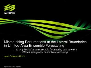 Mismatching Perturbations at the Lateral Boundaries in Limited-Area Ensemble Forecasting