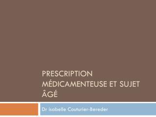 Prescription médicamenteuse et sujet âgé