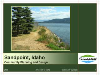 2006     University of Idaho   Community Outreach