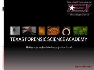 Texas Forensic Science Academy