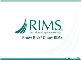 Know Risk? Know RIMS.