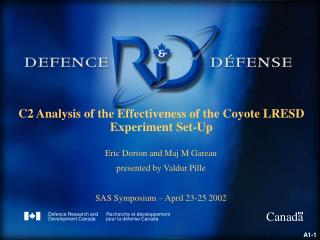 C2 Analysis of the Effectiveness of the Coyote LRESD Experiment Set-Up