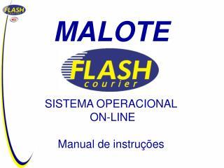 MALOTE SISTEMA OPERACIONAL  ON-LINE Manual de instruções
