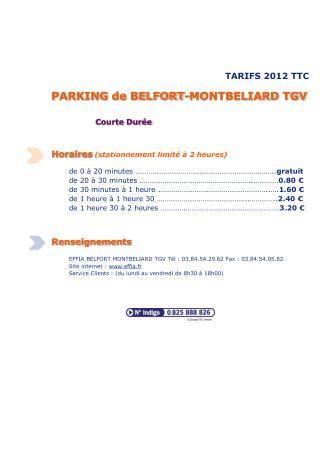 TARIFS 2012 TTC PARKING de BELFORT-MONTBELIARD TGV Courte Durée Horaires (stationnement limité à 2 heures)