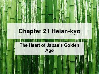 Chapter 21 Heian-kyo