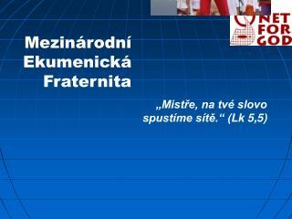 Mezinárodní Ekumenická Fraternita