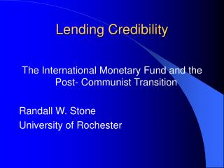 Lending Credibility