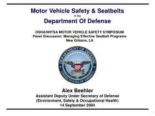 Alex Beehler Assistant Deputy Under Secretary of Defense (Environment, Safety & Occupational Health) 14 September 2004