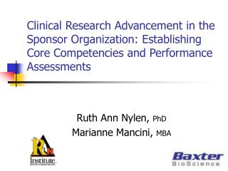 Clinical Research Advancement in the Sponsor Organization: Establishing Core Competencies and Performance Assessments