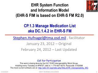 EHR System Function  and Information Model  (EHR-S FIM is based on EHR-S FM R2.0) CP.1.3  Manage  Medication List aka D