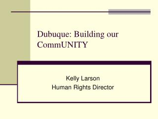 Dubuque: Building our CommUNITY