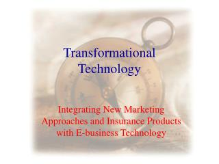 Transformational Technology