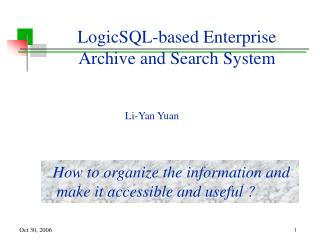 LogicSQL-based Enterprise  Archive and Search System
