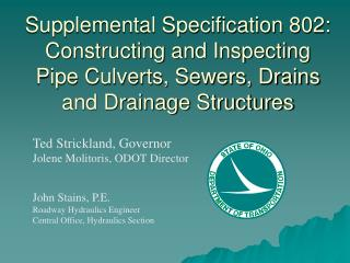 Supplemental Specification 802: Constructing and Inspecting Pipe Culverts, Sewers, Drains and Drainage Structures