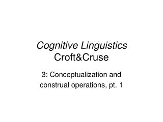Cognitive Linguistics  Croft&Cruse