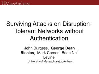 Surviving Attacks on Disruption-Tolerant Networks without Authentication