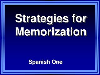 Strategies for Memorization