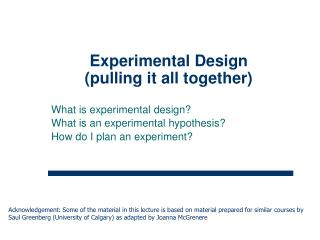 Experimental Design (pulling it all together)