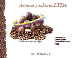 Aromas y sabores LTDA
