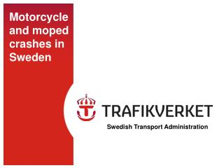 Motorcycle and moped crashes in Sweden