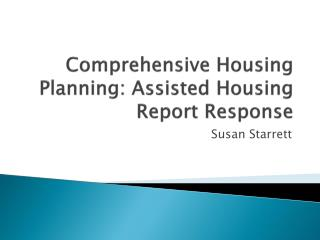 Comprehensive Housing Planning: Assisted Housing Report Response