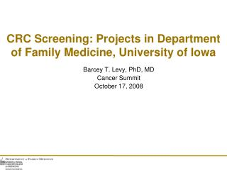 CRC Screening: Projects in Department of Family Medicine, University of Iowa
