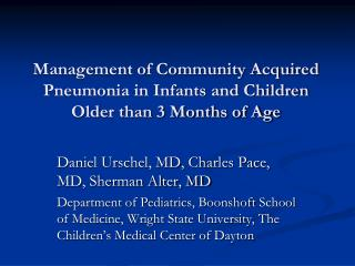 Management of Community Acquired Pneumonia in Infants and Children Older than 3 Months of Age