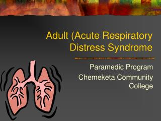 Adult (Acute Respiratory Distress Syndrome