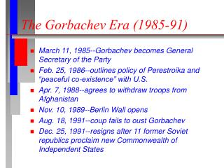 The Gorbachev Era (1985-91)